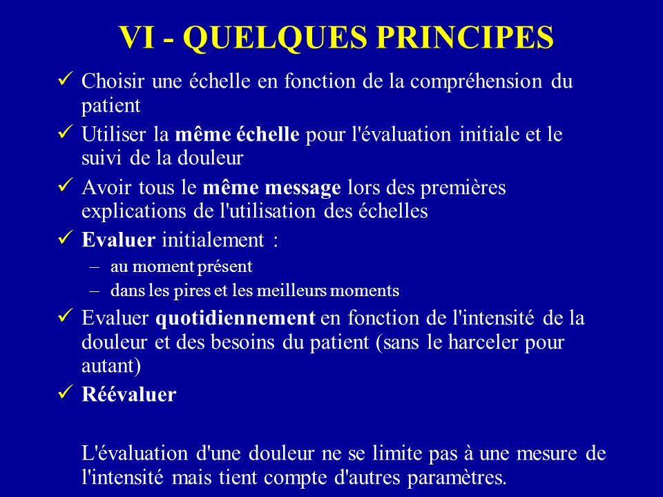 VI - QUELQUES PRINCIPES