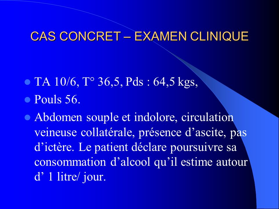CAS CONCRET – EXAMEN CLINIQUE