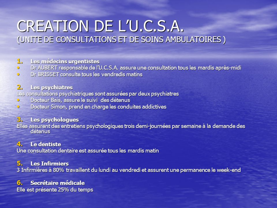 CREATION DE L'U.C.S.A. (UNITE DE CONSULTATIONS ET DE SOINS AMBULATOIRES )