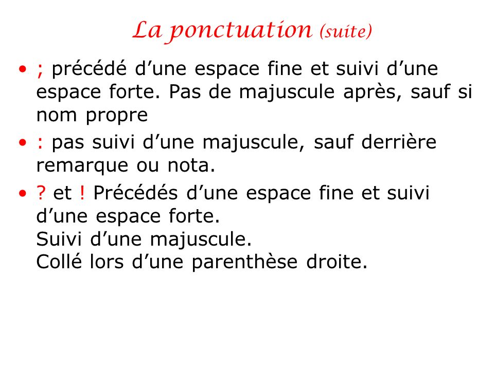 La ponctuation (suite)