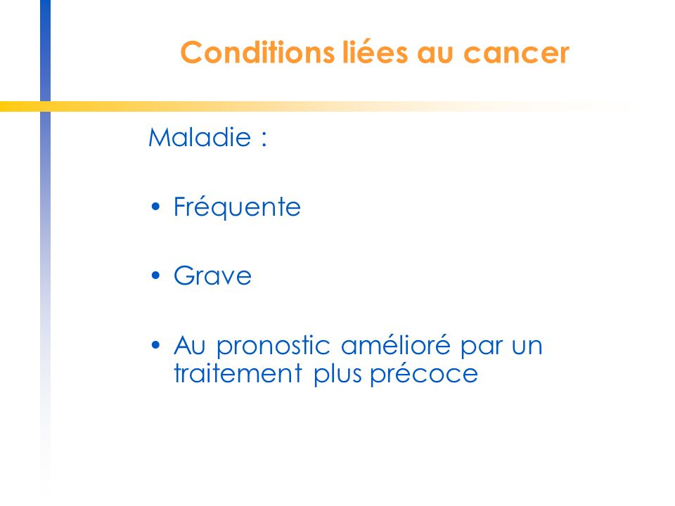 Conditions liées au cancer