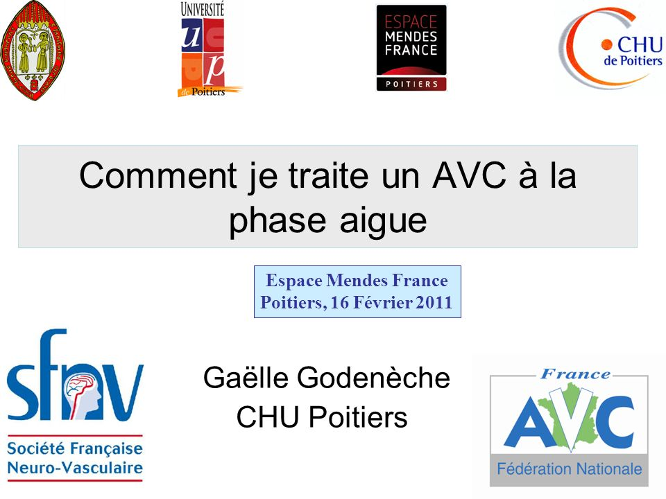 Comment je traite un AVC à la phase aigue