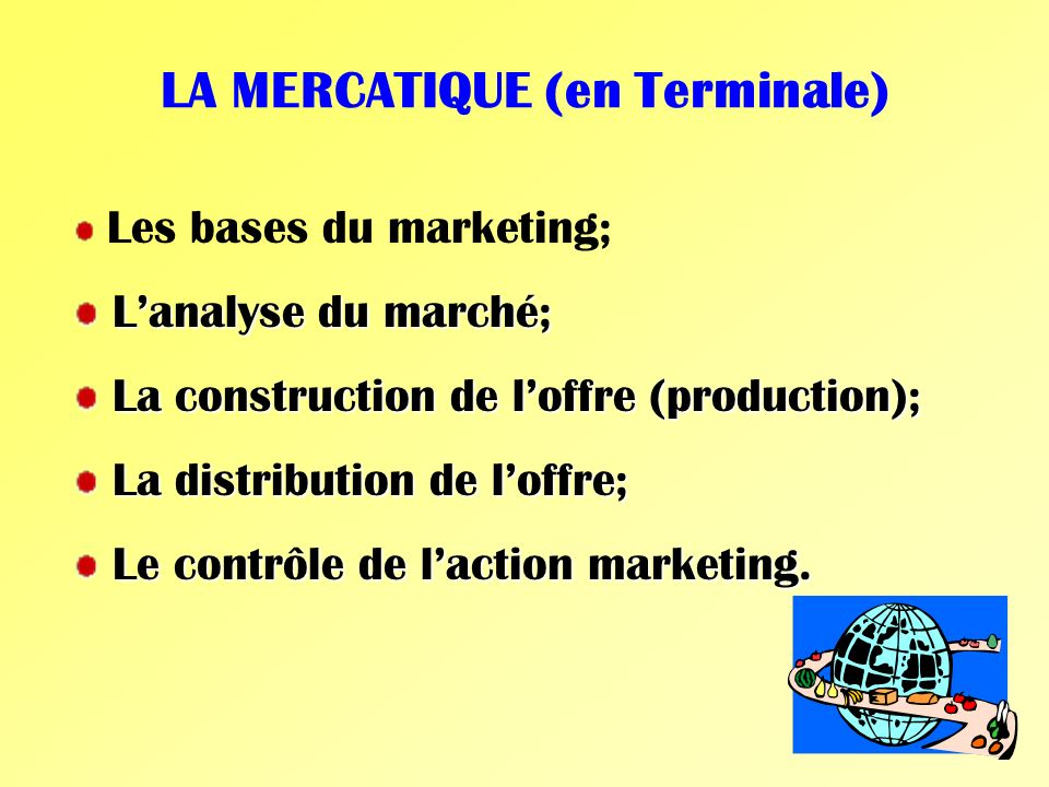 LA MERCATIQUE (en Terminale)