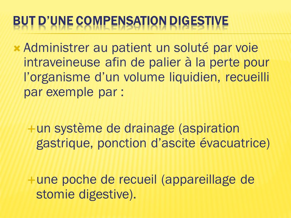But d'une compensation digestive