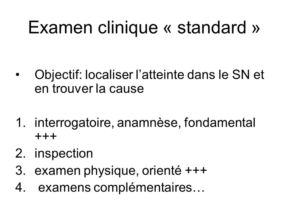 Examen clinique « standard »