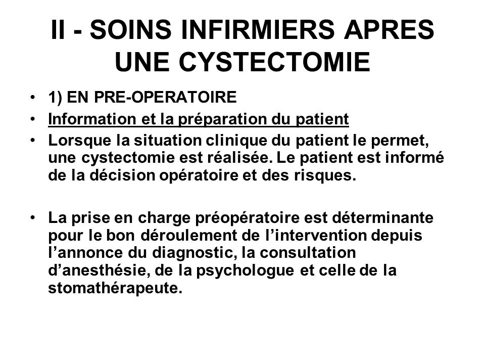 II - SOINS INFIRMIERS APRES UNE CYSTECTOMIE