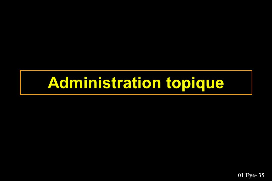 Administration topique