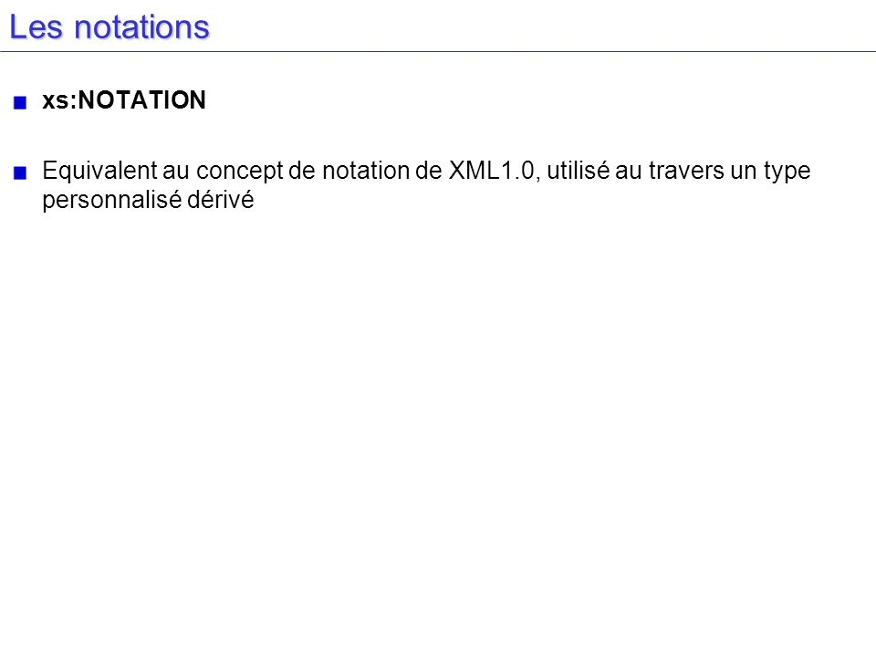 Les notations xs:NOTATION