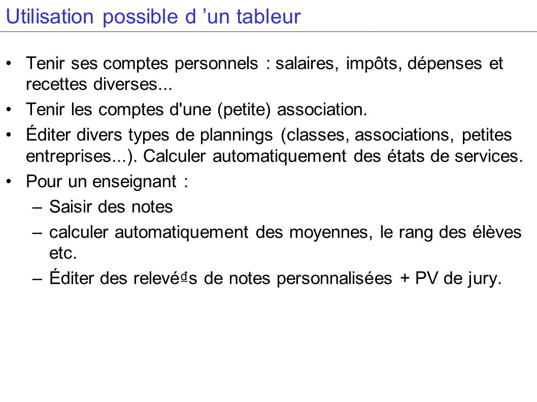 Utilisation possible d 'un tableur