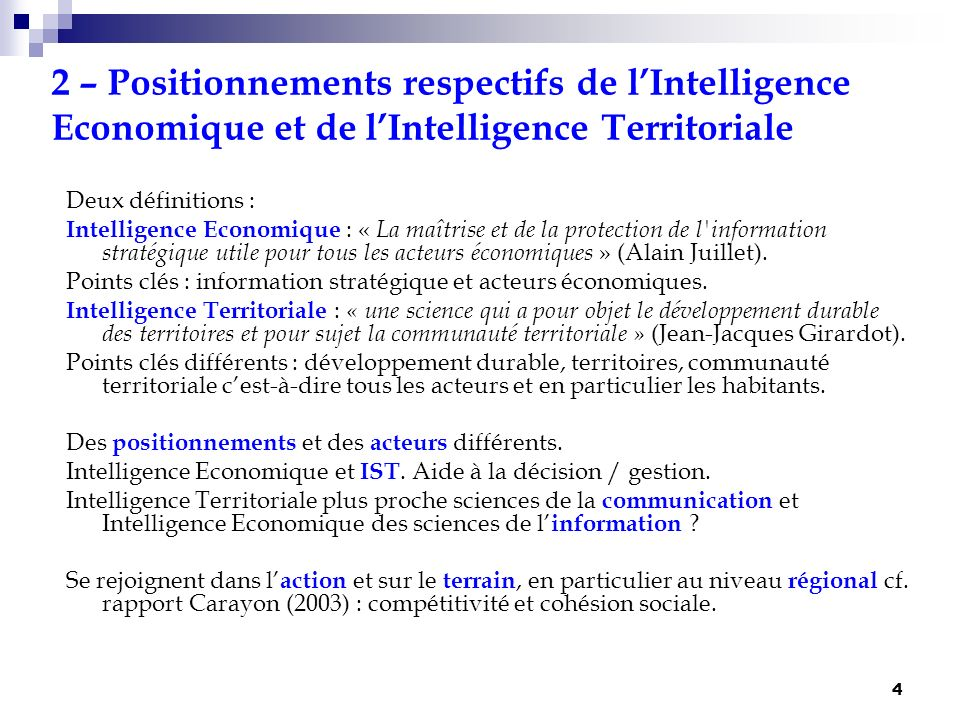 2 – Positionnements respectifs de l'Intelligence Economique et de l'Intelligence Territoriale