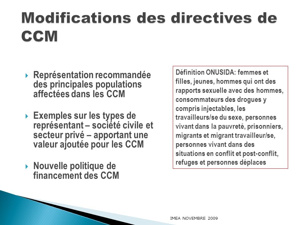 Modifications des directives de CCM