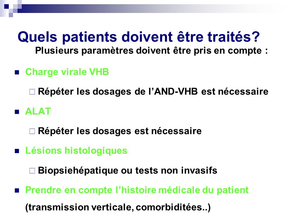 Quels patients doivent être traités