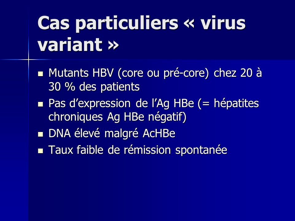 Cas particuliers « virus variant »