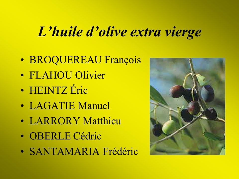 L'huile d'olive extra vierge