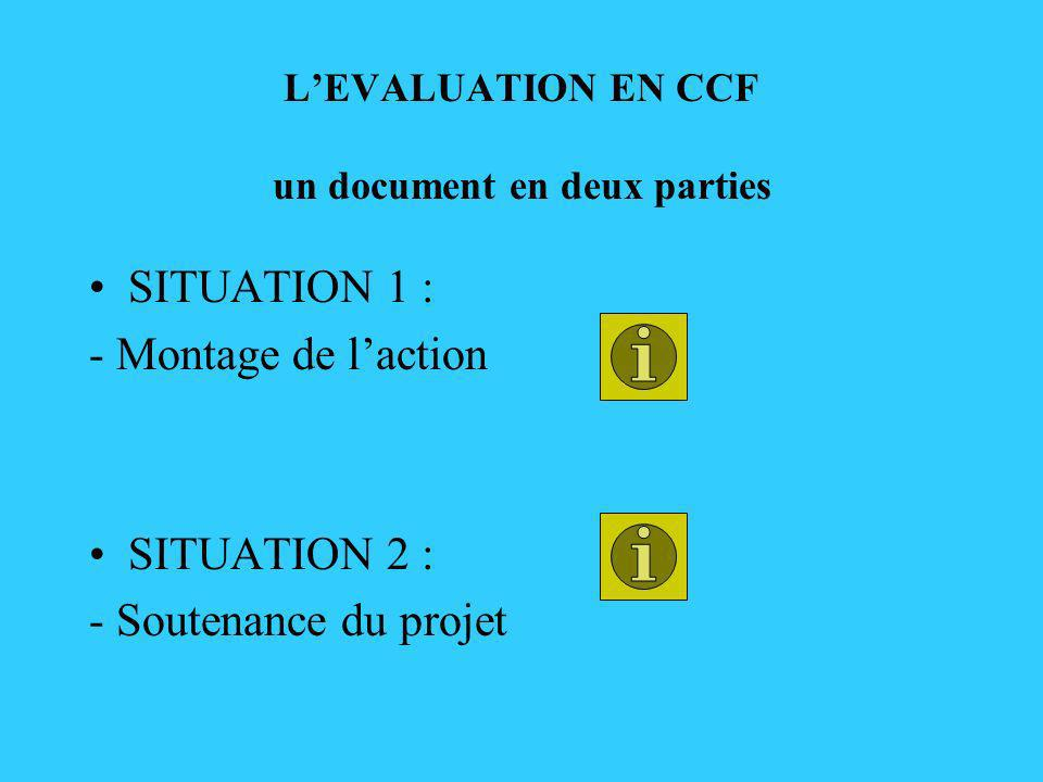 L'EVALUATION EN CCF un document en deux parties