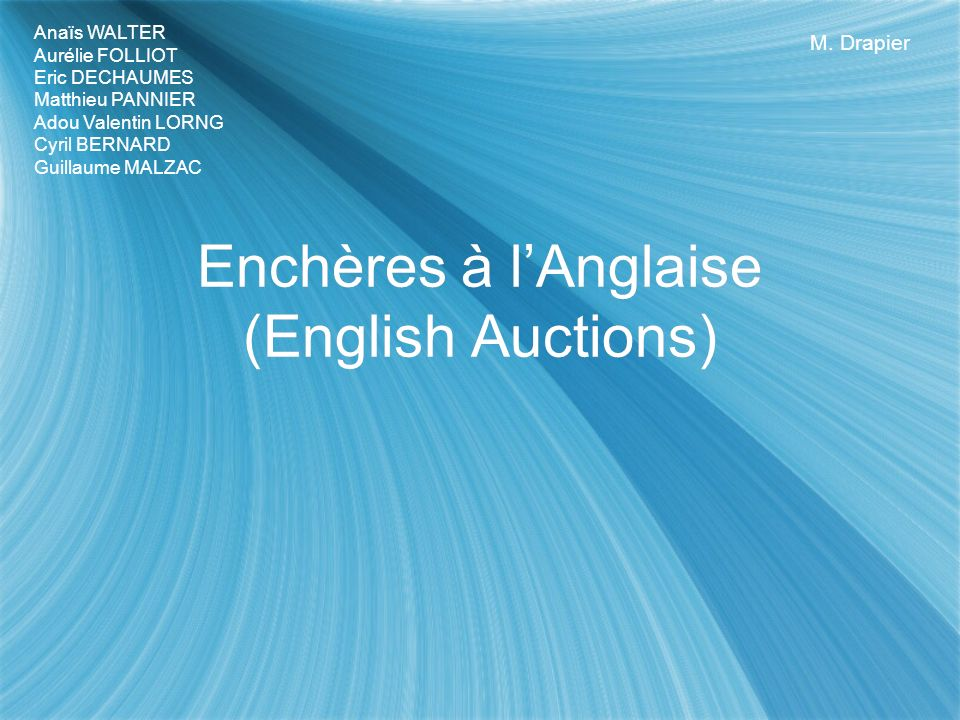 Enchères à l'Anglaise (English Auctions)