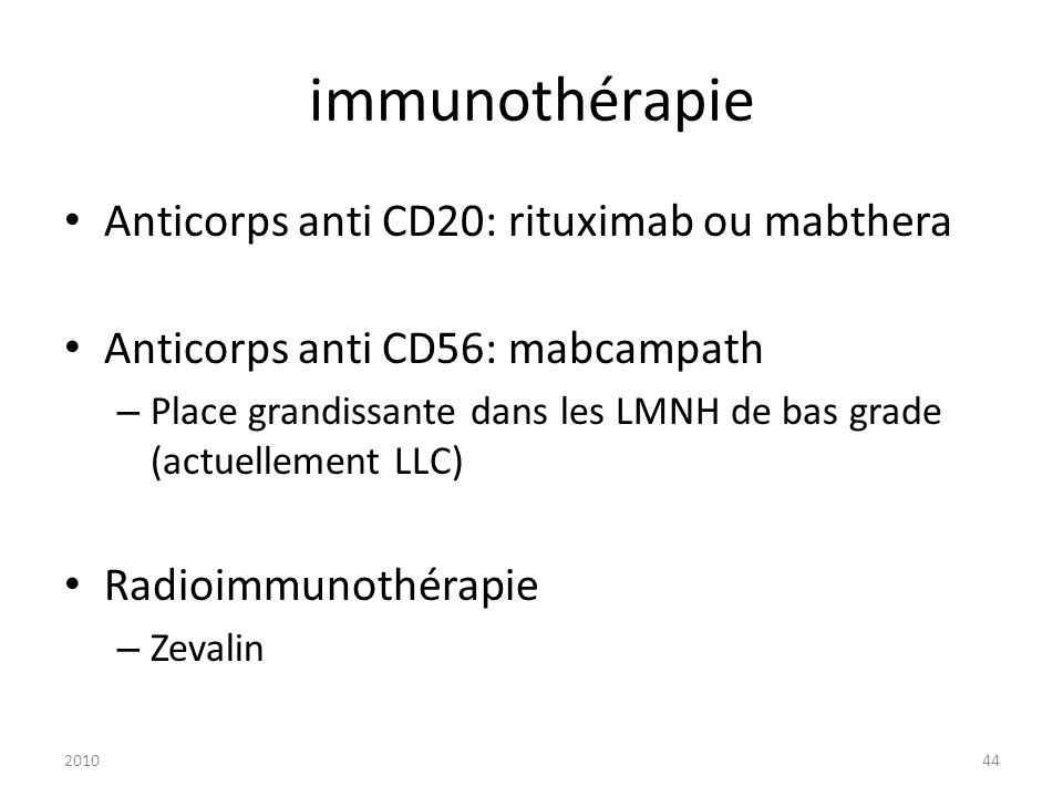immunothérapie Anticorps anti CD20: rituximab ou mabthera
