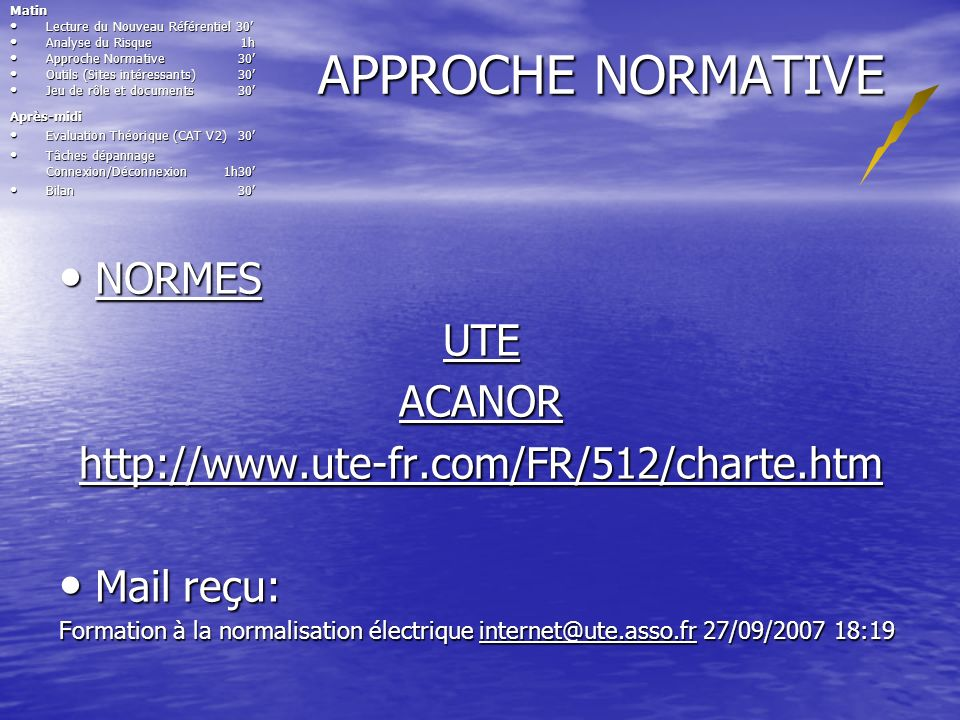 APPROCHE NORMATIVE NORMES UTE ACANOR
