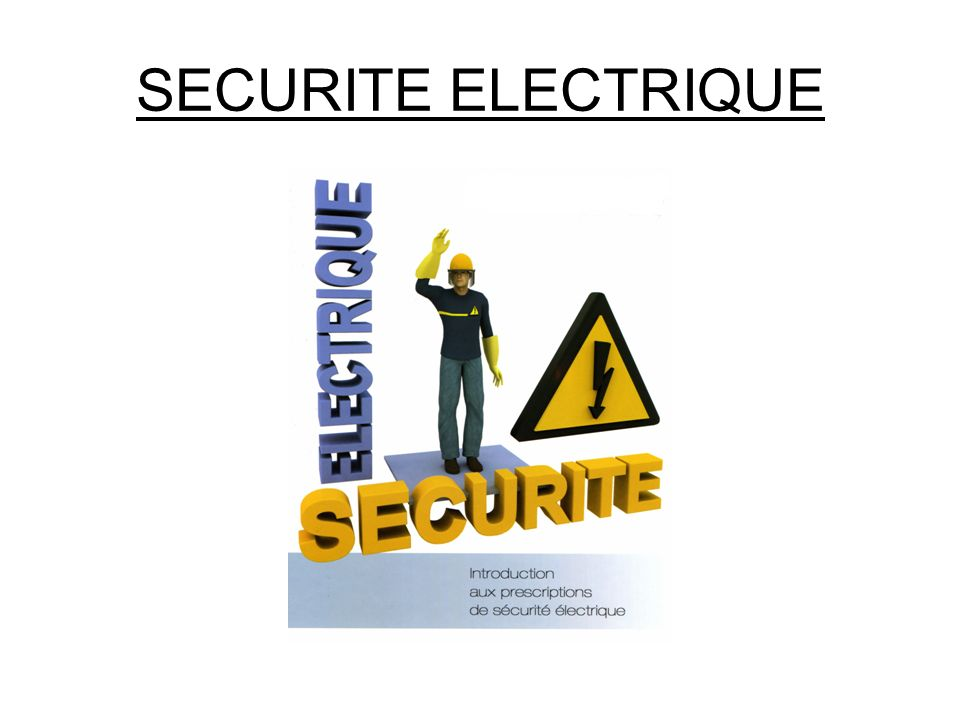 securite electrique ppt video online t l charger. Black Bedroom Furniture Sets. Home Design Ideas