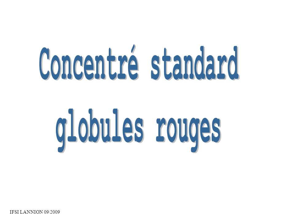 Concentré standard globules rouges