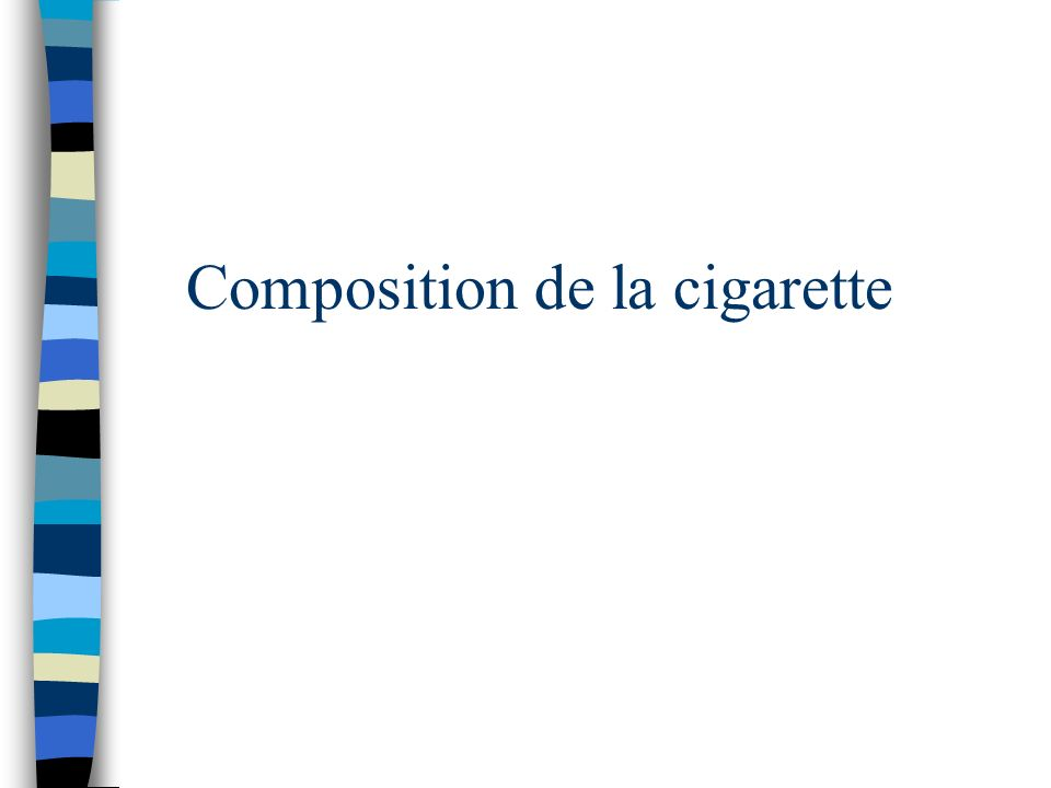 Composition de la cigarette