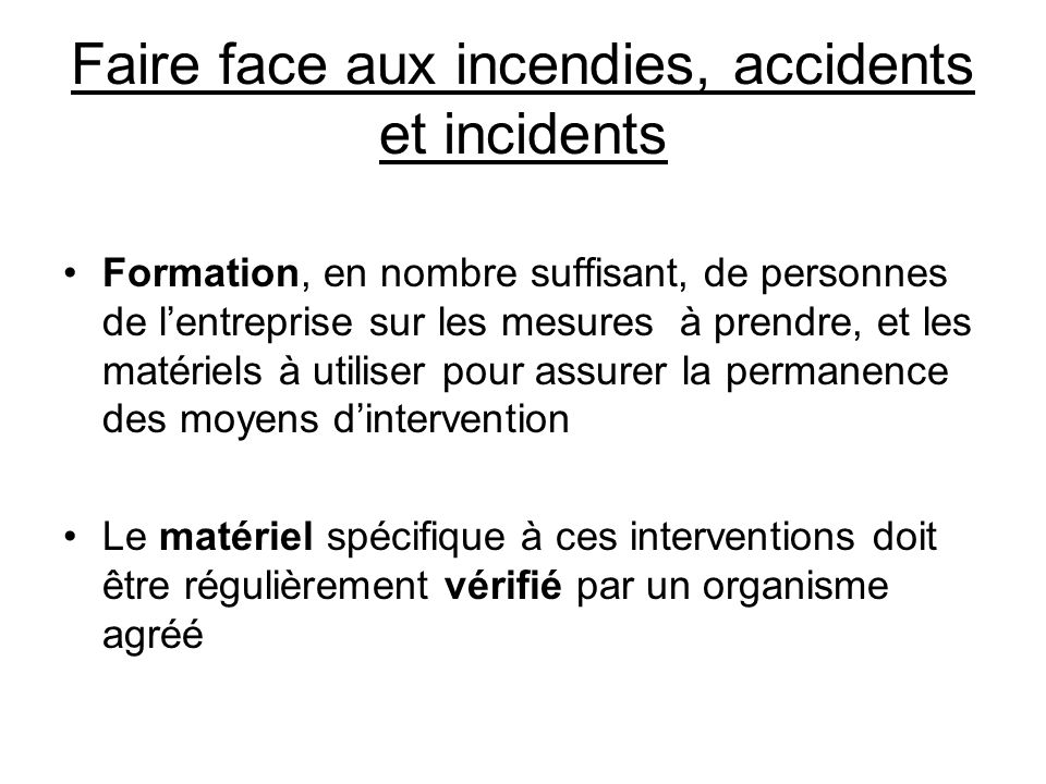 Faire face aux incendies, accidents et incidents