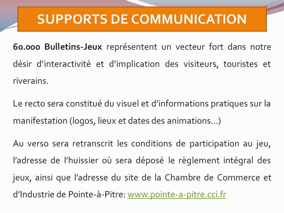 SUPPORTS DE COMMUNICATION
