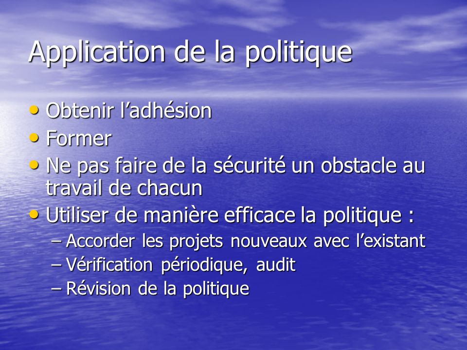 Application de la politique