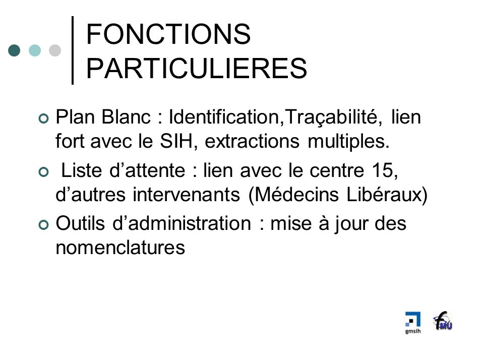 FONCTIONS PARTICULIERES