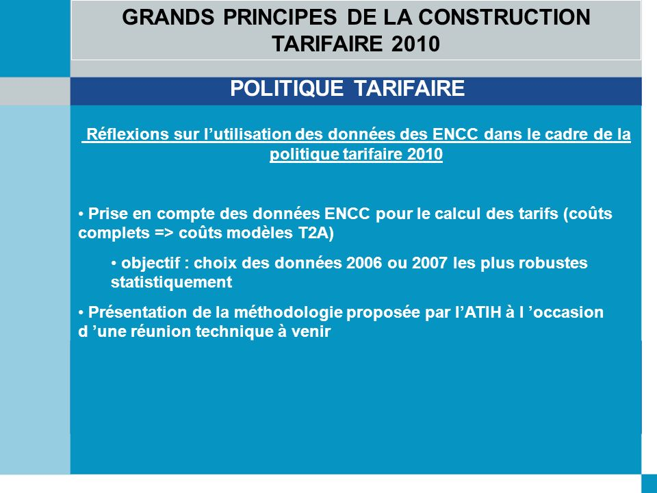GRANDS PRINCIPES DE LA CONSTRUCTION TARIFAIRE 2010