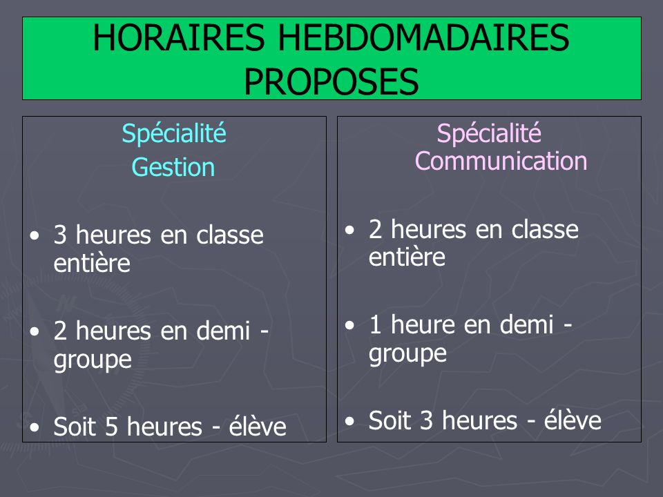 HORAIRES HEBDOMADAIRES PROPOSES