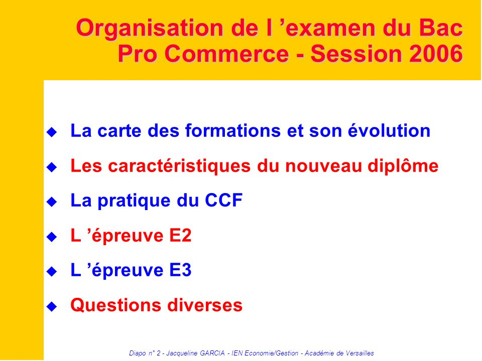 Organisation de l 'examen du Bac Pro Commerce - Session 2006
