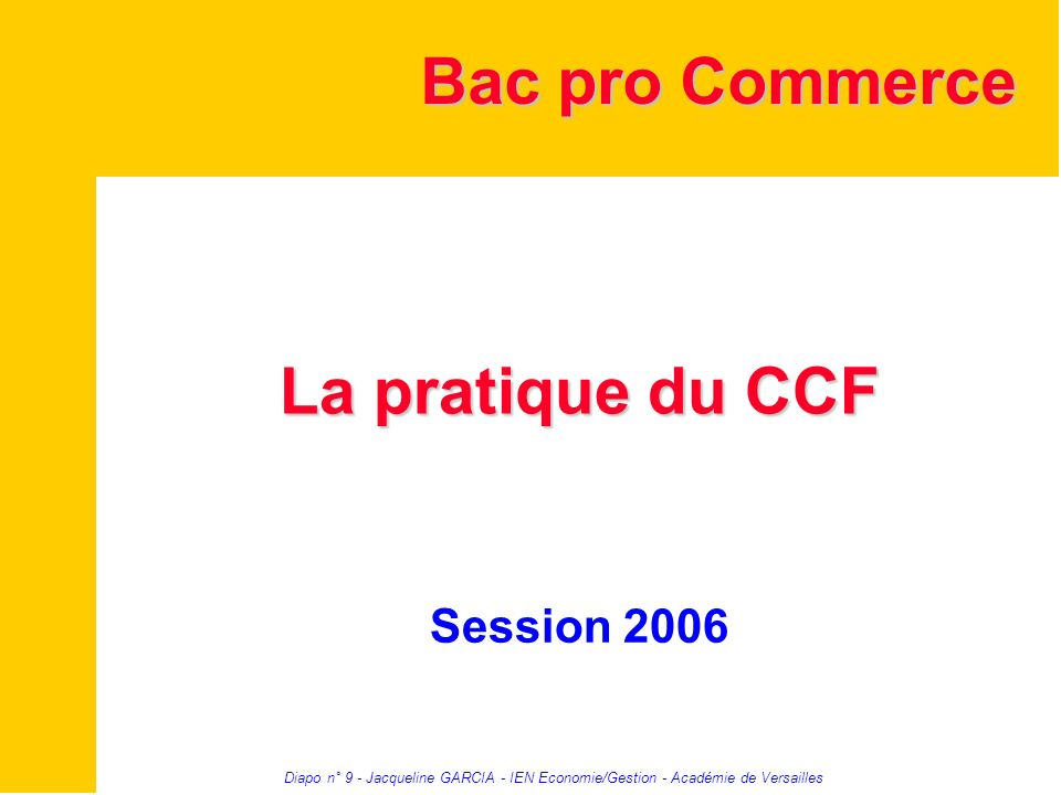 Bac pro Commerce La pratique du CCF Session 2006