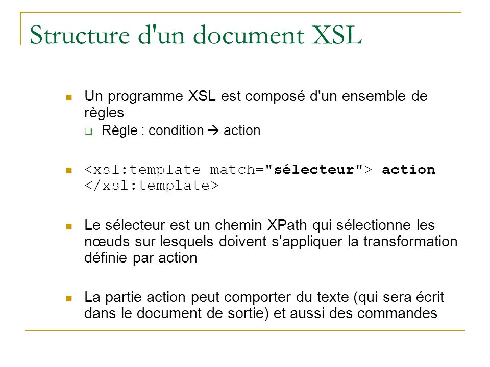 Structure d un document XSL