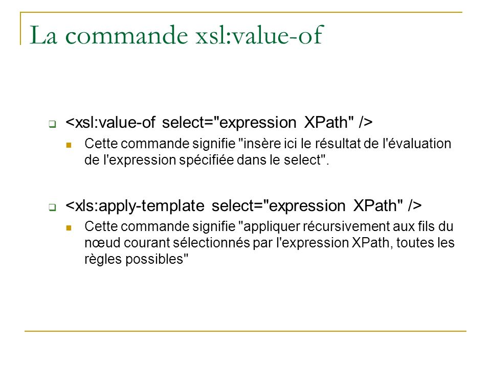 La commande xsl:value-of