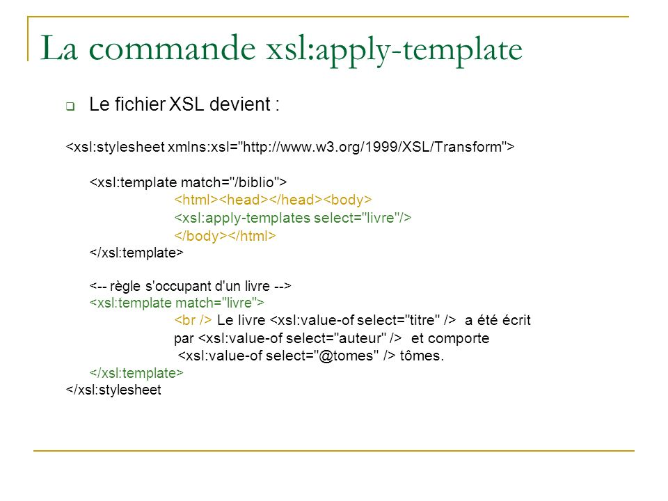La commande xsl:apply-template