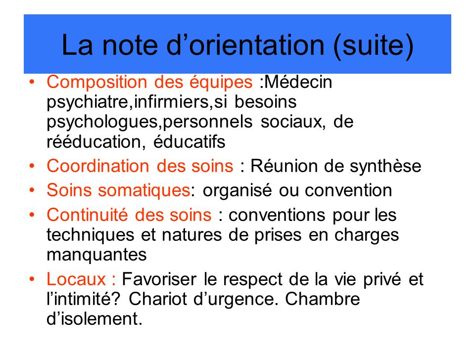 La note d'orientation (suite)