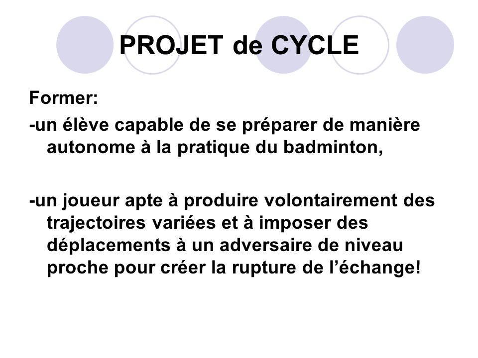 PROJET de CYCLE Former: