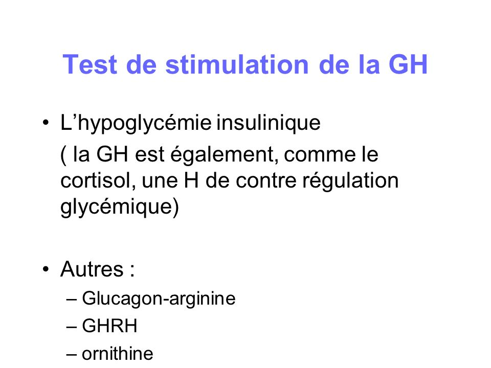 Test de stimulation de la GH