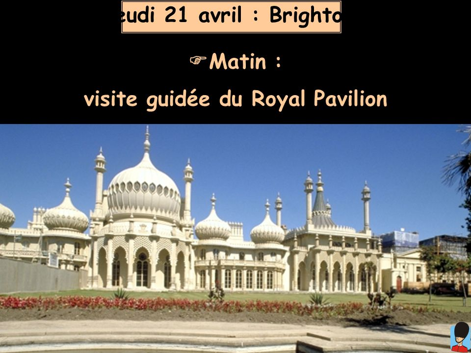 visite guidée du Royal Pavilion