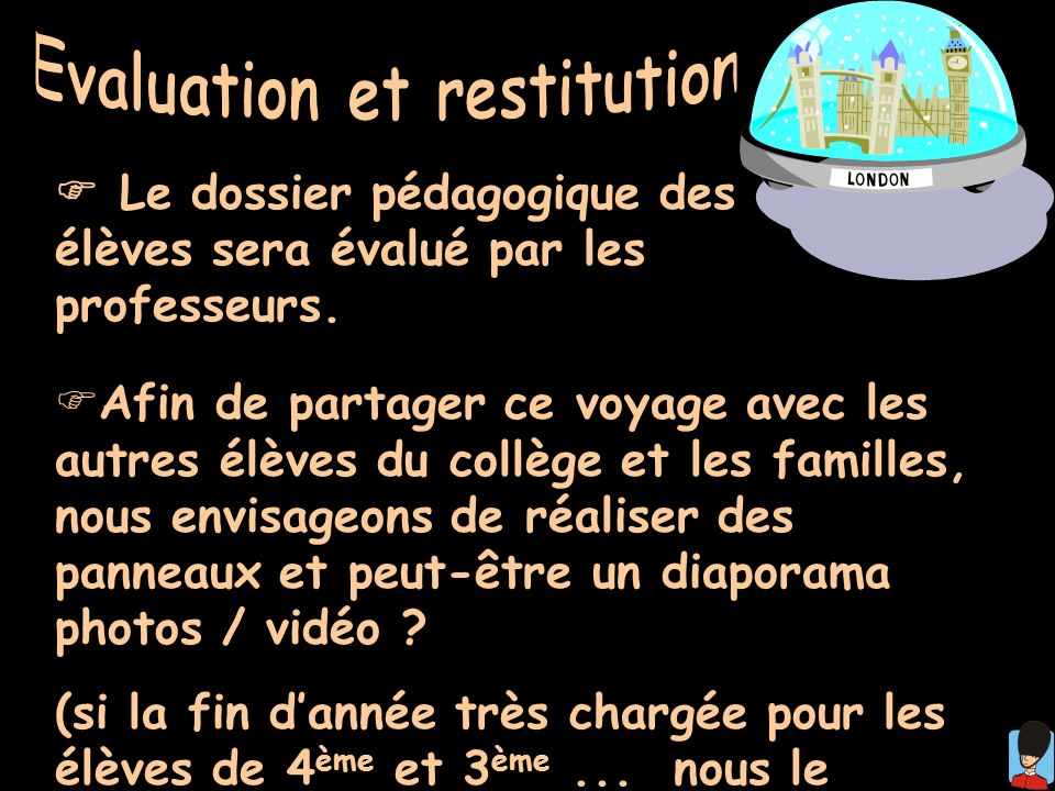Evaluation et restitution