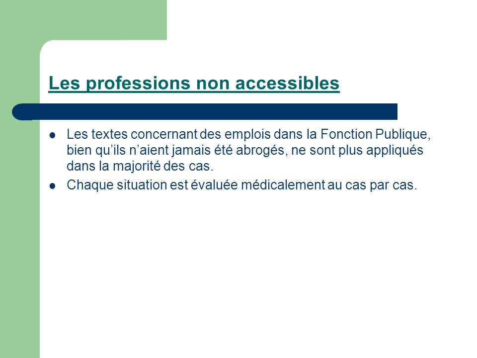 Les professions non accessibles