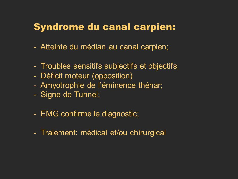 Syndrome du canal carpien: