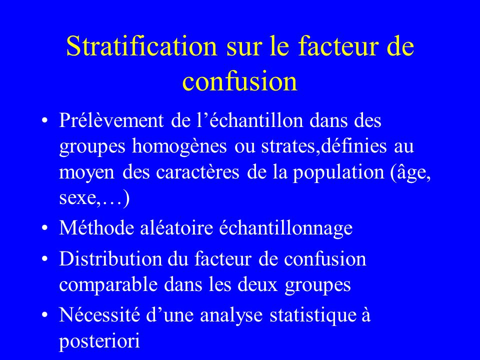 Stratification sur le facteur de confusion