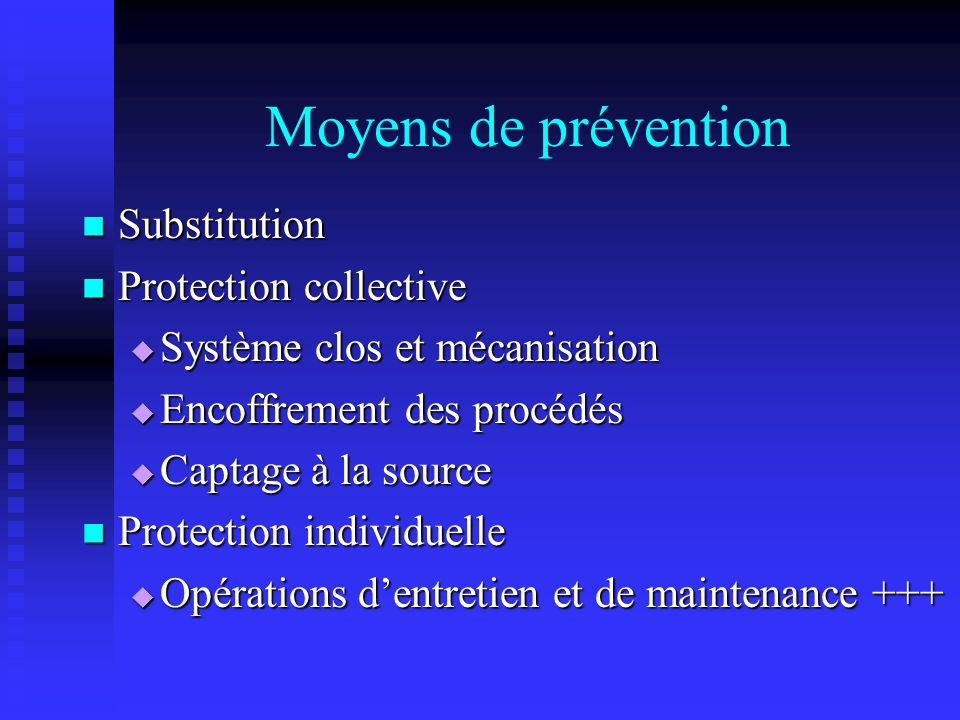 Moyens de prévention Substitution Protection collective