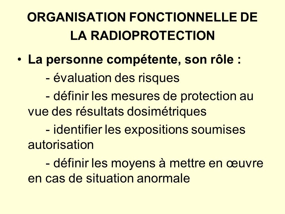 ORGANISATION FONCTIONNELLE DE LA RADIOPROTECTION