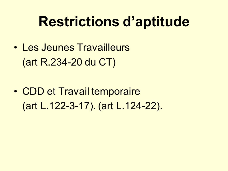 Restrictions d'aptitude
