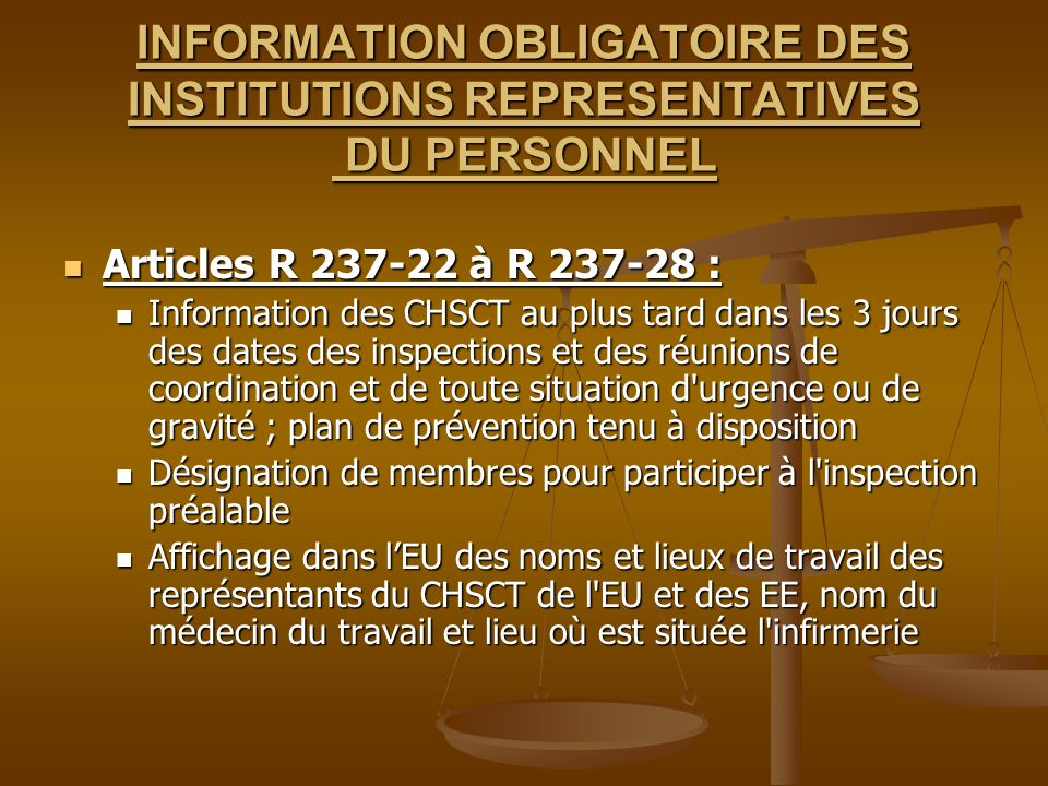 INFORMATION OBLIGATOIRE DES INSTITUTIONS REPRESENTATIVES DU PERSONNEL