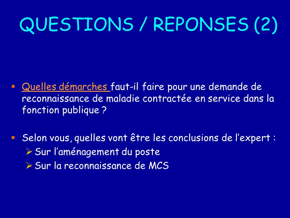 QUESTIONS / REPONSES (2)