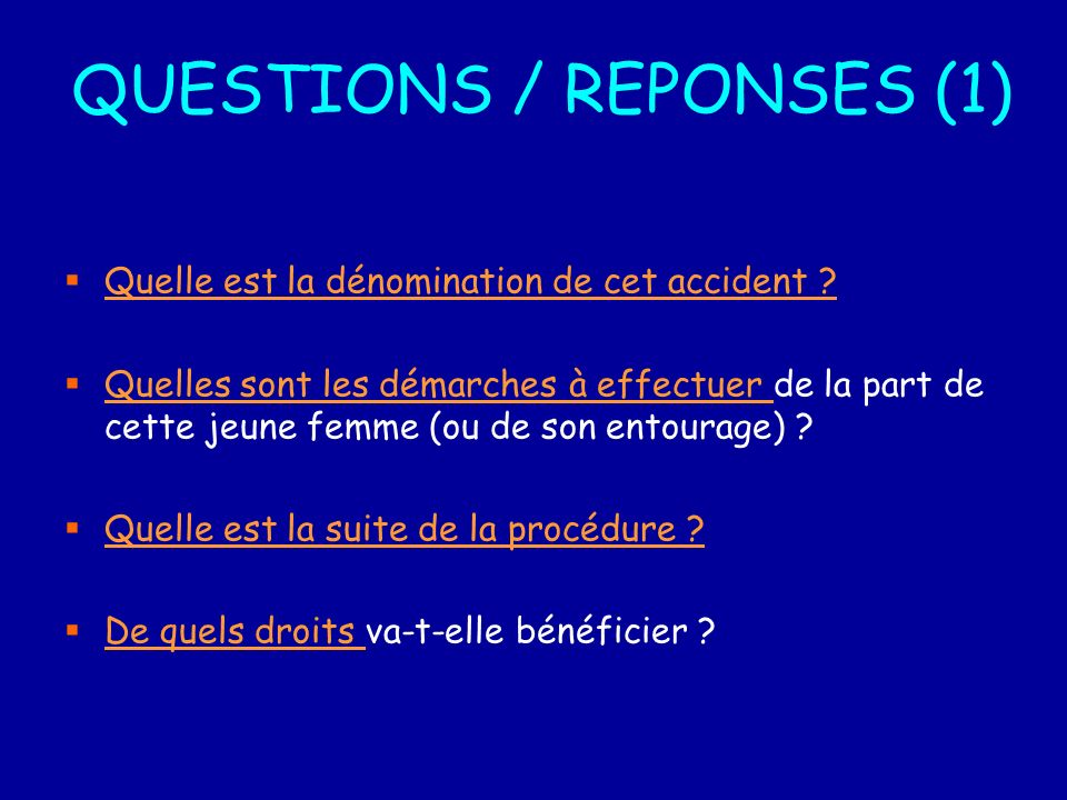 QUESTIONS / REPONSES (1)